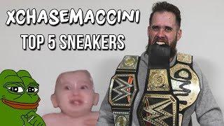 xChaseMaccini's Top 5 Sneakers!