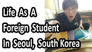 Life As A Korean Language Foreign Student In Seoul Korea 한국 학생생활