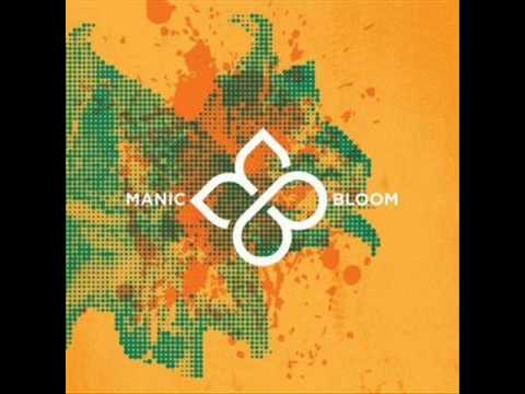 Manic Bloom - What Scares You Most