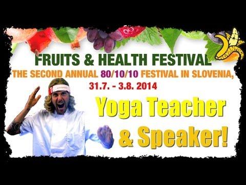 Slovenia Fruits & Health Festival 2014, Yoga Teacher / Speaker!