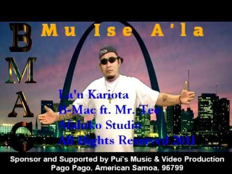 Samoan Music la'u Kariota B-mac's Exclusive Hits 2011 Featuring Mr. Tee video
