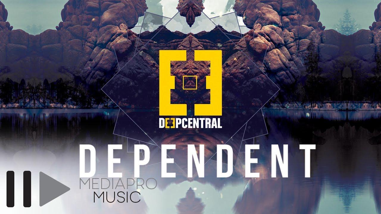Deepcentral - Dependent (Lyric Video)