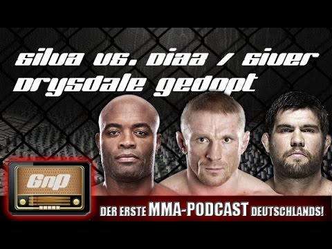GnP Radio 06.08.2014: Silva vs. Diaz / UFC Stockholm / Drysdale gedopt
