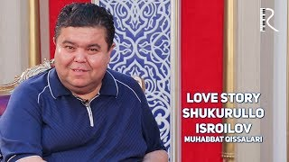 Love story - Shukurullo Isroilov (Muhabbat qissalari) (tizer)