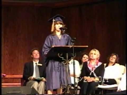 Buckner Fanning Christian School Class of 2011 Graduation Speech by Lexi Hazlett