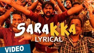 Maalai Nerathu Mayakkam - Sarakka Song Lyrics