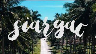 SIARGAO  [ travel montage ]