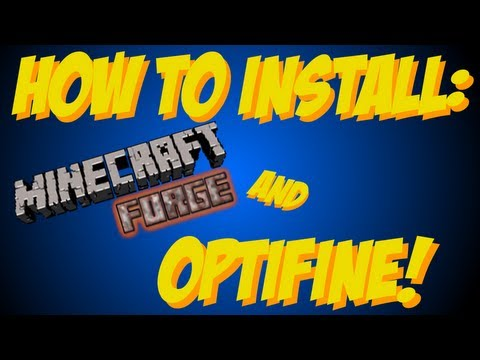 [Out of Date] Minecraft [1.6.2]: How to install Minecraft Forge and Optifine!