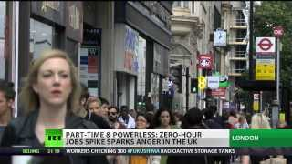 'Zero Hour' contracts protested in UK 8/4/13