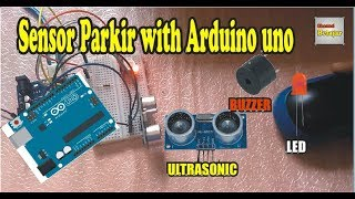 Sensor Parkir  Sensor Ultrasonik with Arduino uno
