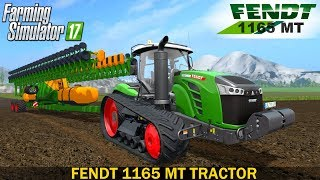 Farming Simulator 17 FENDT 1165 MT TRACTOR