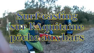 Surf casting sur l'Aquitaine pêche aux bars franc