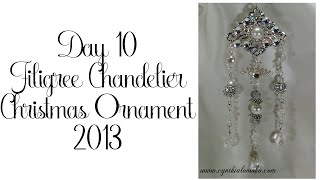Day 10 of 10 Days of Christmas Ornaments with Cynthialoowho!