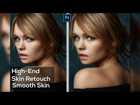 High-End Skin Retouching Tutorial | How to Smooth Skin in Photoshop