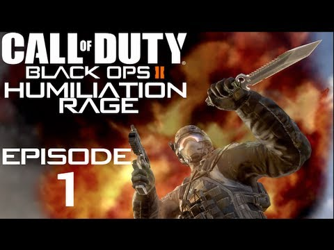 Call of Duty: Black Ops II Humiliation Rage - Episode 1