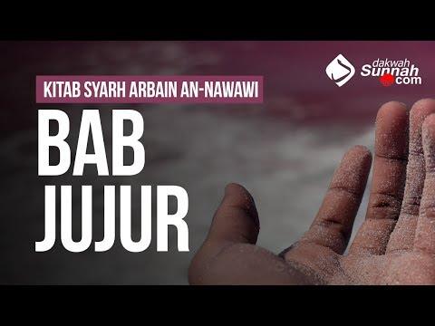 Bab Jujur - Ustadz Mukhlis Biridha