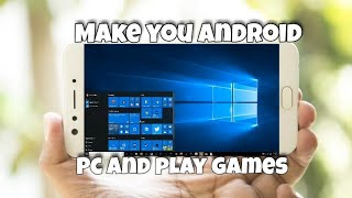 Play PC games on Android without pc