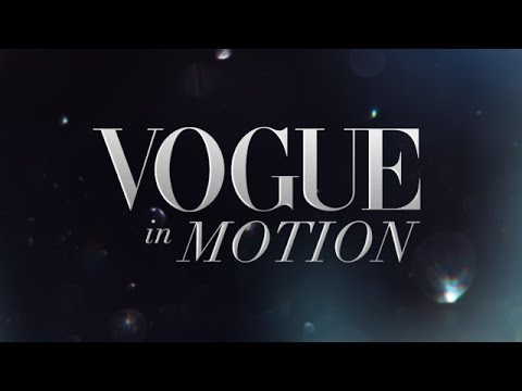 Vogue in Motion Series Trailer - Behind the Scenes of a Vogue Fashion Editorial Shoot