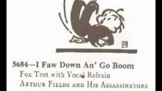 Arthur Fields - I Faw Down An