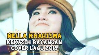 Kekasih Bayangan - Cakra Khan Cover By Nella Kharisma
