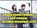 12 Drama Korea Terbaru dan Terbaik Selama Oktober-Desember 2016.mp3