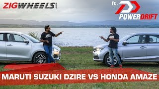 Honda Amaze vs Maruti Suzuki Dzire: The Chosen One | ft. PowerDrift | ZigWheels.com