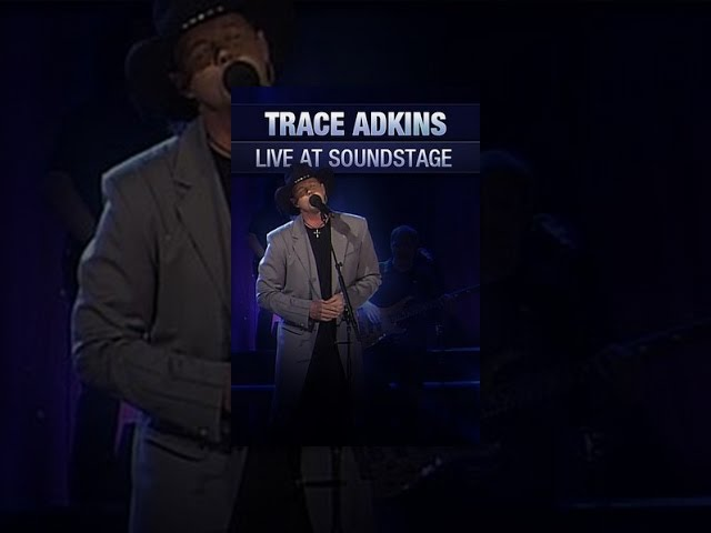 Trace Adkins - Live at Soundstage