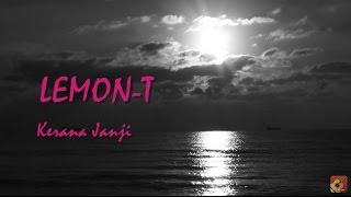 download lagu Lemon-t - Kerana Janji ★★★  ★★★ gratis