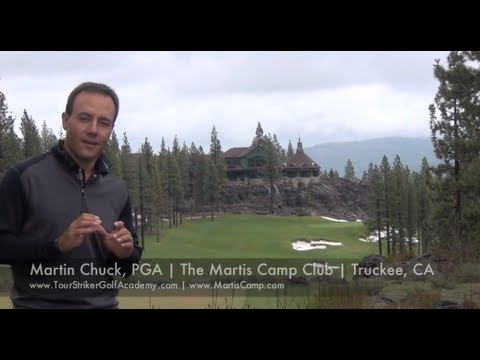 Tour Striker Golf Academy With Martin Chuck At Martis Camp Club, Truckee, CA
