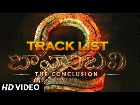 Baahubali 2 - The Conclusion Track List | Prabhas, Rana, Anushka, Tamannaah | SS Rajamouli thumbnail