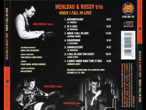 Mehldau & Rossy Trio  Anthropology