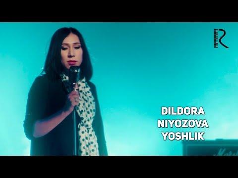 Dildora Niyozova - Yoshlik | Дилдора Ниёзова - Ёшлик