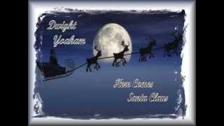 Watch Dwight Yoakam Here Comes Santa Claus video