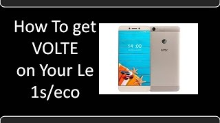 Letv Le 1s/ eco Volte Support | complete process