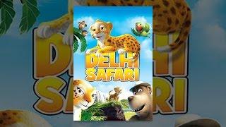 Delhi Safari - Delhi Safari
