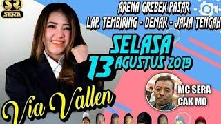 Via Vallen - Cendol Dawet seger , Hanya Rindu Feat Sera Live Terbaru Demak 13 Agustus 2019