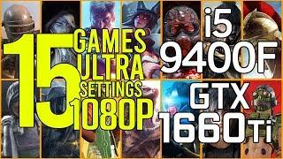 15 games on i5 9400f + GTX 1660ti ultra settings 1080p benchmark