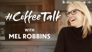 #CoffeeTalk with #MelRobbins | February 20th, 2019: In today's Coffee Talk, we are talking about ...