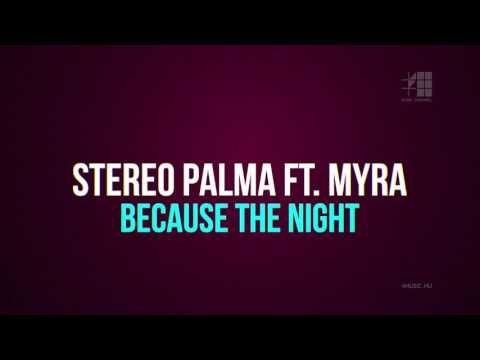 Klippremier: Stereo Palma ft. Myra - Because the Night