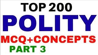 Top 200 POLITY MCQ || SUMMARY +CONCEPTS +TRICKS - for UPSC | PCS | SSC - part 3
