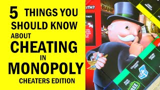 5 Things You Should Know About Cheating In Monopoly: Cheaters Edition - Review