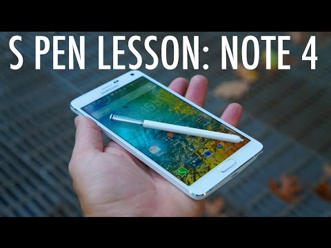 S Pen Lesson: Galaxy Note 4 Edition