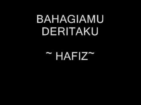 BAHAGIAMU DERITAKU   HAFIZ 360p)