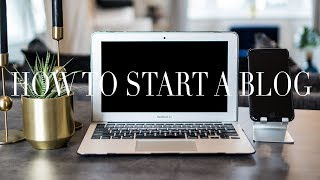 The Blogger Series - Part 1 I How To Start A Blog