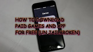 HOW TO DOWNLOAD PAID GAMES AND APPS FOR FREE IN ANY IPHONE UNJAILBROKEN