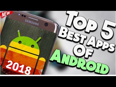 Top 5 Latest AMAZING And UNIQUE   Android Apps | Best 5 Android APPS | 2018 [hindi]