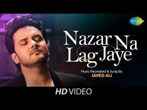 Nazar Na Lag Jaye | Recreated | Javed Ali | Mohammed Rafi | Bollywood Retro Songs