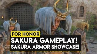 For Honor: SAKURA GAMEPLAY! NEW SAKURA ARMOR SHOWCASE! NEW SEASON 10 HERO SAKURA!
