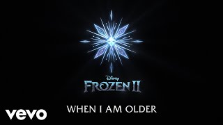 "Josh Gad - When I Am Older (From ""Frozen 2""/Lyric Video)"