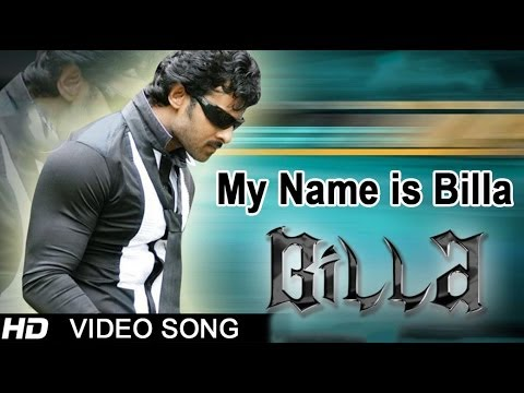 Billa Movie | My Name Is Billa Video Song | Prabhas, Anushka video